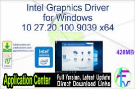 Intel Graphics Driver for Windows 10 27.20.100.9039 (x64